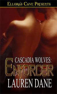 Enforcer (Cascadia Wolves, #1)