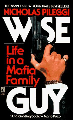 Wiseguy by Nicholas Pileggi Reviews Discussion