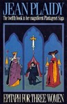 Epitaph for Three Women (Plantagenet Saga, #12)