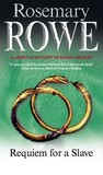 Requiem For A Slave (Libertus Mystery of Roman Britain, #11)