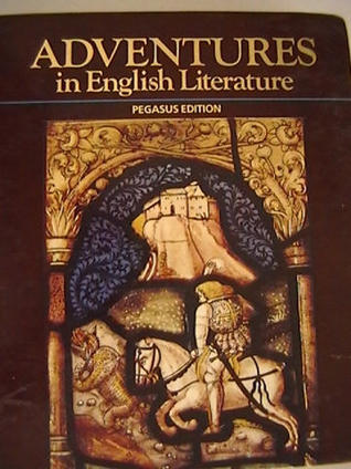 Adventures In English Literature, 1989 (grade 12) Pegasus Edition By Harcourt Brace Jovanovich
