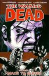 The Walking Dead, Vol. 08: Made to Suffer