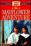 The Mayflower Adventure (The American Adventure, #1)