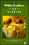 Willa Cather: 24 Stories