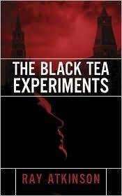 The Black Tea Experiments