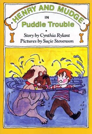 Henry And Mudge In Puddle Trouble (henry And Mudge, #2) By