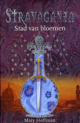 Stad van Bloemen (Stravaganza #3) – Mary Hoffman