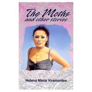 The Moths and other Stories by Helena Maria Viramontes