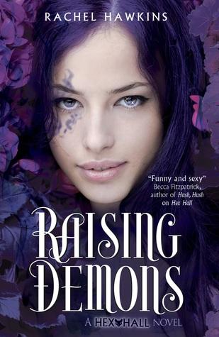 Raising Demons (Hex Hall, #2)