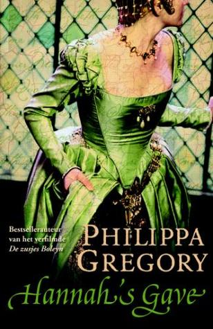 Hannah's gave (The Tudor Court #4) – Philippa Gregory