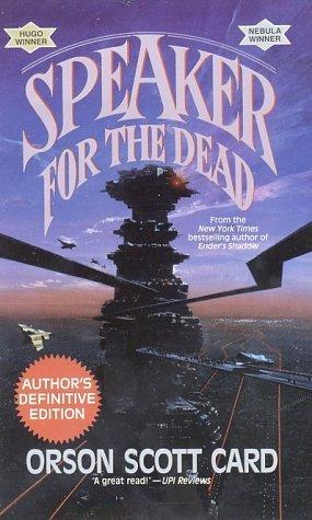 Speaker for the Dead (Ender's Saga, #2)