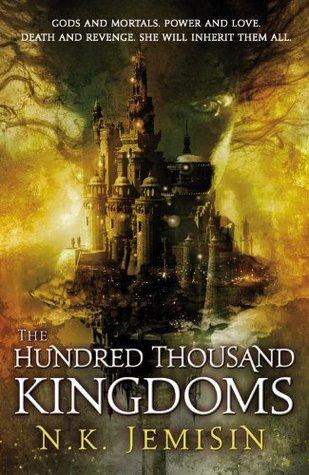 The Hundred Thousand Kingdoms (Inheritance, #1)