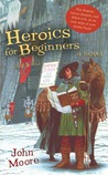Heroics for Beginners