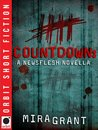 Countdown (Newsflesh Trilogy, #0.5)