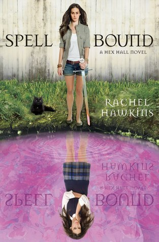 Spell Bound (Hex Hall) by Rachel Hawkins