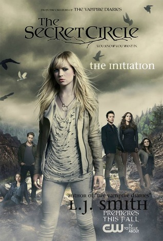The Initiation (The Secret Circle, #1)