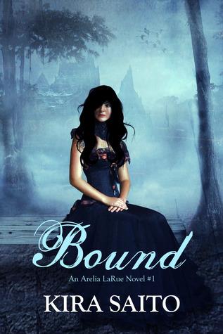 Bound (Arelia LaRue, #1)
