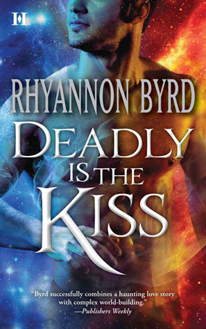 Deadly Is The Kiss (primal Instinct World, #1) By Rhyannon