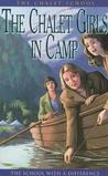 The Chalet Girls in Camp (The Chalet School, #8)