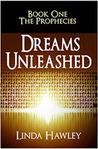 Dreams Unleashed (The Prophecies, #1)