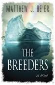 The Breeders by Matthew Beier