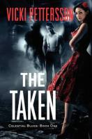The Taken (Celestial Blues, #1)