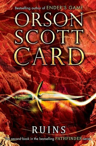 Ruins (pathfinder, #2) By Orson Scott Card — Reviews