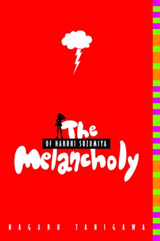 The Melancholy of Haruhi Suzumiya (Haruhi Suzumiya, #1)