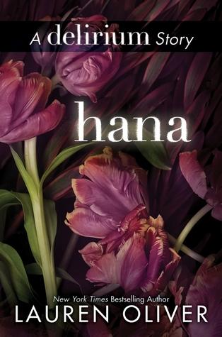 Hana (Delirium #1.5) – Lauren Oliver