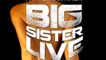 Big Sister Live – Patrick van Rhijn