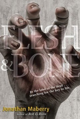 Flesh and Bone (Benny Imura, #3)