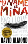 My Name is Mina (Skellig, Prequel)