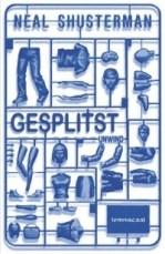 Gesplitst (Unwind Dystology #1) – Neal Shusterman
