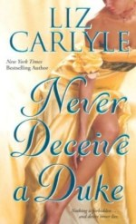 Book Review: Liz Carlyle's Never Deceive a Duke