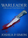 Warleader - A Blood and Tears Short Story