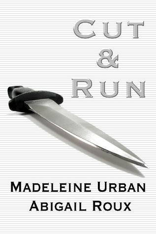 Cut & Run (Cut & Run, #1)