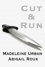 Book Review: Abigail Roux & Madeleine Urban's Cut & Run