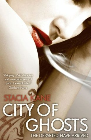 City of Ghosts by Stacia Kane: Emotional rollercoaster