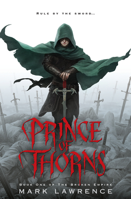 Book Review: Prince of Thorns by Mark Lawrence