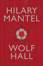 Book Review: Hilary Mantel's Wolf Hall