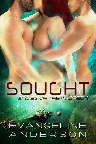 Sought (Brides of the Kindred, #3)