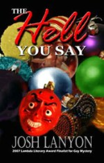 Book Review: Josh Lanyon's The Hell You Say