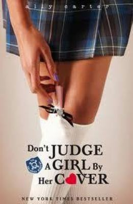 BOOK REVIEW: DON'T JUDGE A GIRL BY HER COVER BY ALLY CARTER