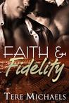 Faith & Fidelity