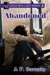 Abandoned (Little Boy Lost, #2)