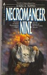 Necromancer Nine (Land of the True Game, #2)