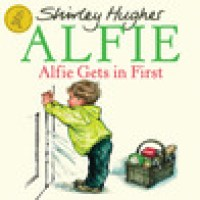Alfie gets in first : Shirley Hughes