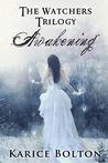 Awakening (The Watchers Trilogy, #1)