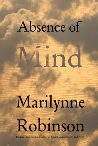 Absence of Mind: The Dispelling of Inwardness from the Modern Myth of the Self