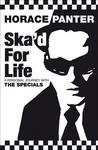 Ska'd for Life: A Personal Journey with The Specials
